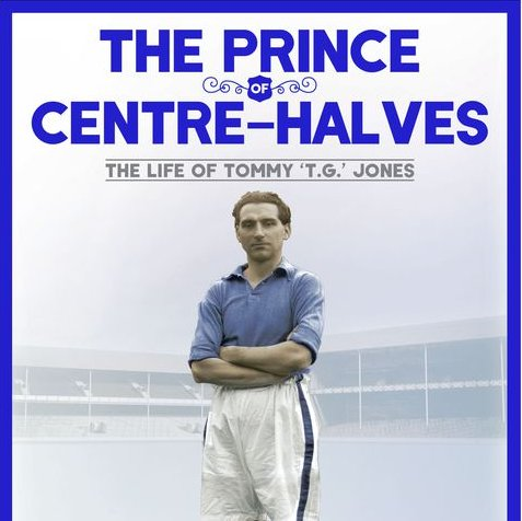 Initials T.G. – Researching Tommy Jones, The Prince of Centre-Halves