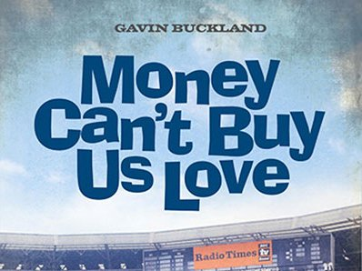 'Money Can't Buy Us Love: Everton in the 1960s' – By Gavin Buckland – Reviewed by Rob Sawyer